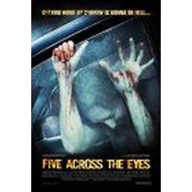 Five across the eyes [DVD]